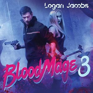 Blood Mage 3 audiobook cover art