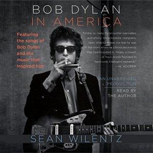 Bob Dylan in America audiobook cover art