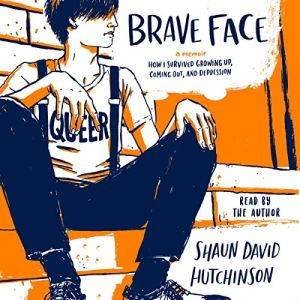 Brave Face audiobook cover art
