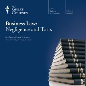 Business Law: Negligence and Torts audiobook cover art