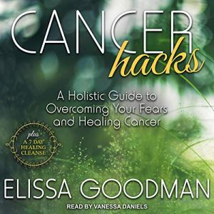 Cancer Hacks audiobook cover art