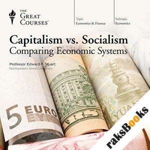 Capitalism vs. Socialism: Comparing Economic Systems audiobook cover art