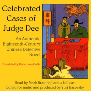 Celebrated Cases of Judge Dee (Dee Goong An) audiobook cover art