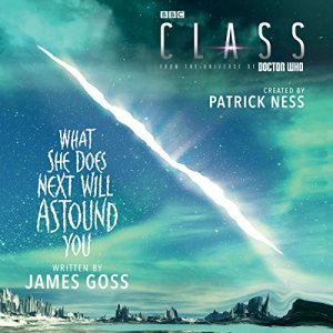 Class: What She Does Next Will Astound You audiobook cover art
