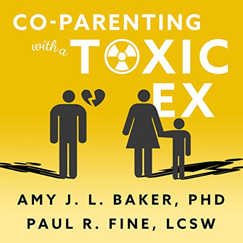 Co-Parenting with a Toxic Ex audiobook cover art