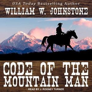 Code of the Mountain Man audiobook cover art