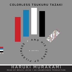 Colorless Tsukuru Tazaki and his Years of Pilgrimage audiobook cover art