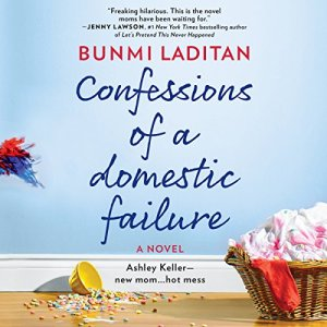 Confessions of a Domestic Failure audiobook cover art