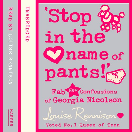 Confessions of Georgia Nicolson (9) – 'Stop in the name of pants!' audiobook cover art