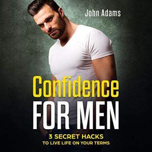 Confidence for Men audiobook cover art