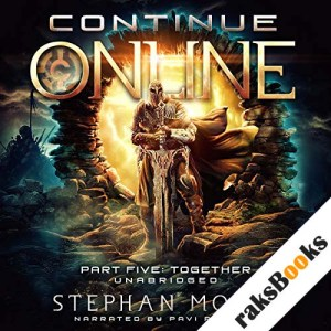 Continue Online Part Five: Together audiobook cover art