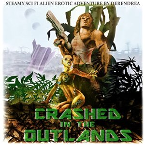 Crashed in the Outlands audiobook cover art