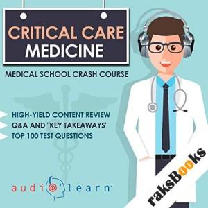 Critical Care Medicine audiobook cover art