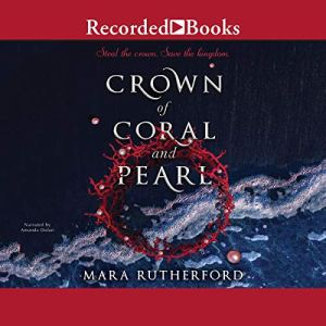 Crown of Coral and Pearl audiobook cover art