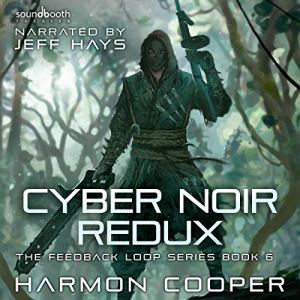 Cyber Noir Redux audiobook cover art