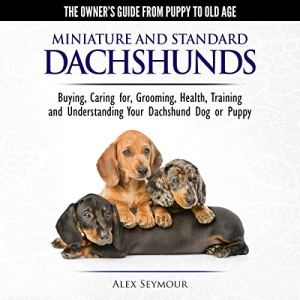 Dachshunds: The Owner's Guide from Puppy to Old Age audiobook cover art