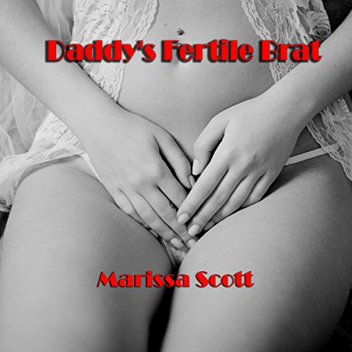 Daddy's Fertile Brat audiobook cover art