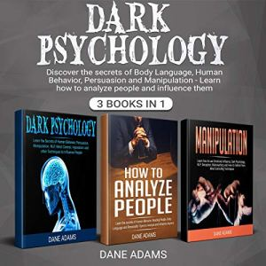 Dark Psychology: 3 Books in 1 audiobook cover art
