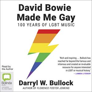 David Bowie Made Me Gay audiobook cover art