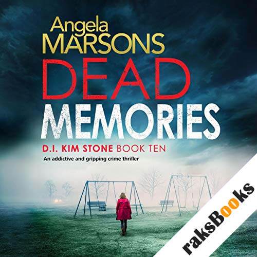 Dead Memories: An addictive and gripping crime thriller audiobook cover art