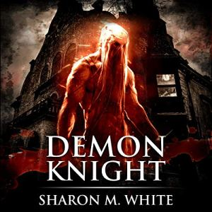 Demon Knight (Scary Supernatural Horror with Demons) audiobook cover art
