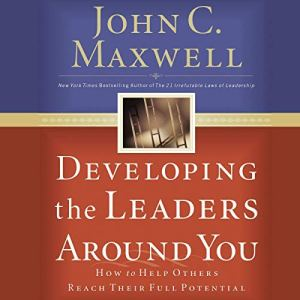 Developing the Leaders Around You audiobook cover art
