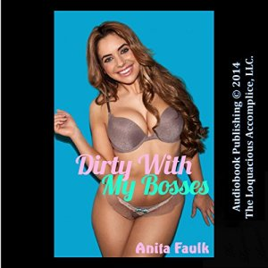 Dirty with my Bosses audiobook cover art