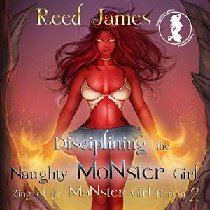 Disciplining the Naughty Monster Girl audiobook cover art