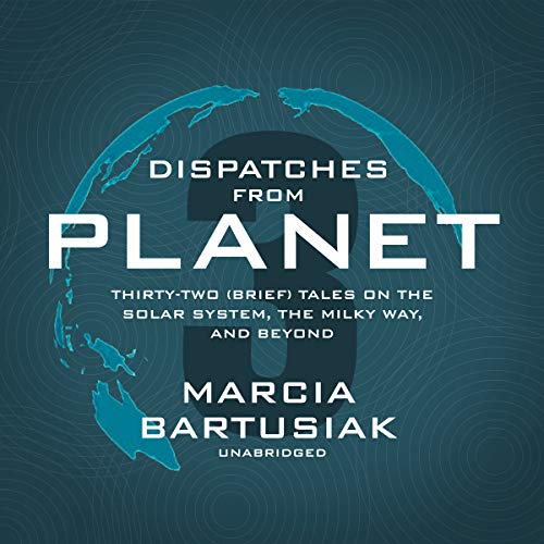 Dispatches from Planet 3 audiobook cover art