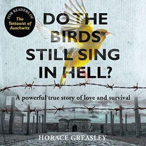 Do the Birds Still Sing in Hell? audiobook cover art