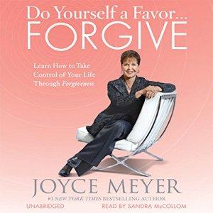 Do Yourself a Favor...Forgive audiobook cover art