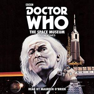 Doctor Who: The Space Museum audiobook cover art