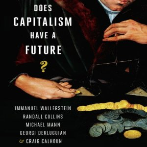 Does Capitalism Have a Future? audiobook cover art