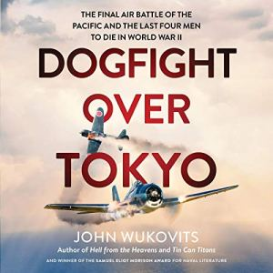 Dogfight over Tokyo audiobook cover art