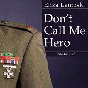 Don't Call Me Hero audiobook cover art
