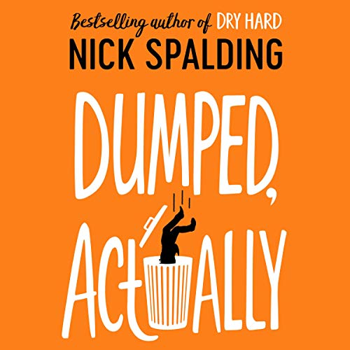Dumped, Actually audiobook cover art