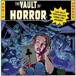 EC Comics Presents...The Vault of Horror! audiobook cover art