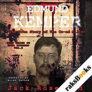 Edmund Kemper - The True Story of the Co-ed Killer audiobook cover art
