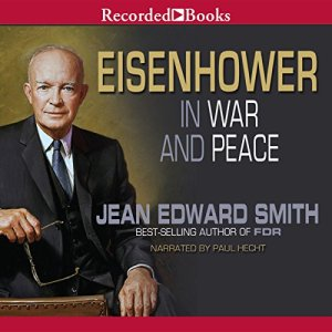 Eisenhower in War and Peace audiobook cover art