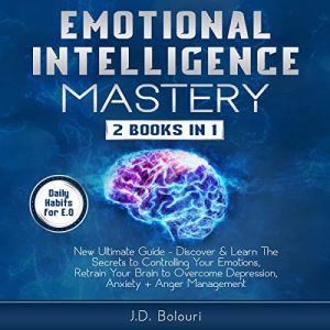 Emotional Intelligence Mastery audiobook cover art