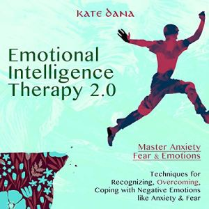 Emotional Intelligence Therapy 2.0 audiobook cover art