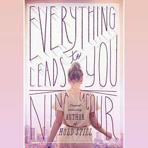 Everything Leads to You audiobook cover art