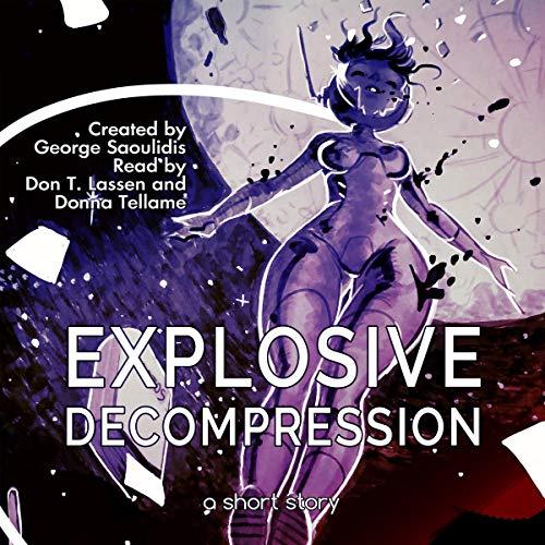 Explosive Decompression audiobook cover art
