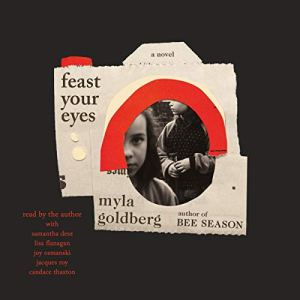 Feast Your Eyes audiobook cover art