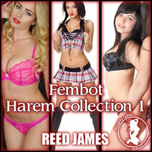 Fembot Harem Collection 1 audiobook cover art