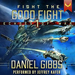 Fight the Good Fight audiobook cover art