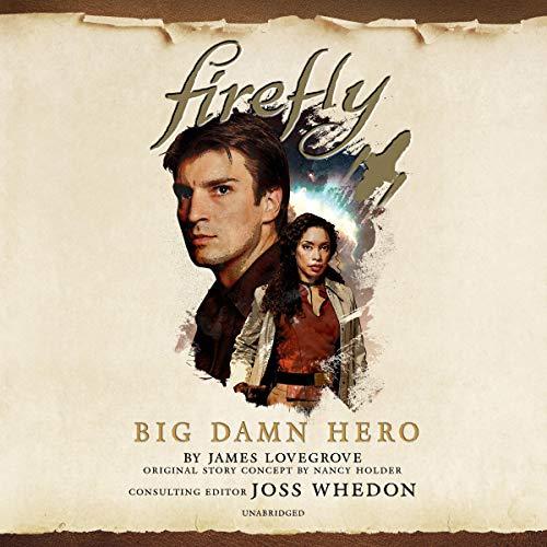 Firefly: Big Damn Hero audiobook cover art