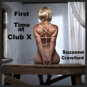 First Time at Club X audiobook cover art