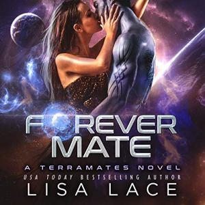Forever Mate: A Science Fiction Alien Romance audiobook cover art