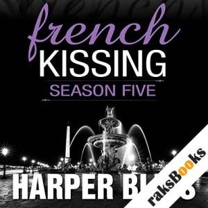 French Kissing, Season 5 audiobook cover art